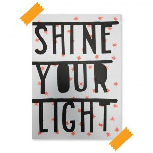 A3 Riso Poster Shine your light byBean